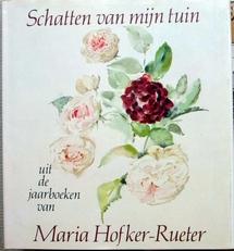 Schatten van mijn tuin,uit de boeken v Maria Hofker-Rueter