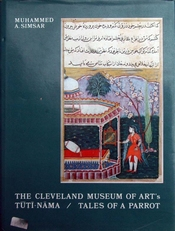 The Cleveland Museum of Art's Tuti-Nama/Tales of a Parrot.
