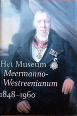 Het Museum Meermanno-Westreenianum 1848-1960