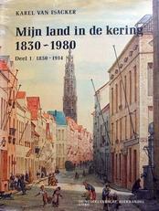 Mijn land in de kering 1830-1980 deel 1