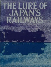 The Lure of Japan's Railway
