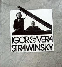 Igor & Vera Strawinsky ein fotoalbum 1921 bis 1971