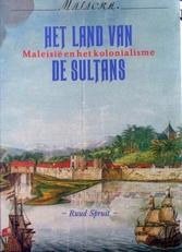 Het land van de sultans,Maleisie en het kolonialisme.