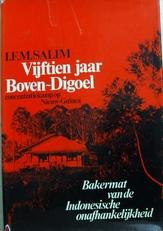 Vijftien jaar Boven-Digoel,concentratiekamp Nieuw-Guinea.