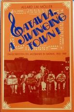 Batavia a swinging town,jazzbands en dansorkesten