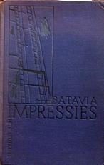 Batavia Impressies