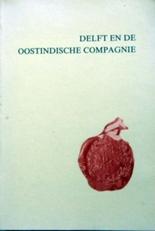 Delft en de oostindische Compagnie