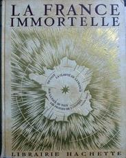La France Immortelle,2 volumes