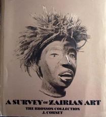 A survey of Zairian art ,the Bronson collection.