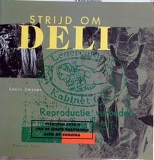 Strijd om Deli,verboden foto's van de 1ste actie op Sumatra.