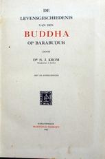 De Geschiedenis van den Buddha op Barabudur.