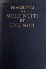 Fragments des Mille Nuits et une Nuit.