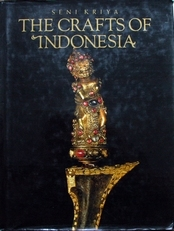 The Crafts of Indonesia.