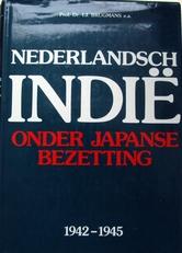 Nederlandsch-Indie onder Japanse bezetting.