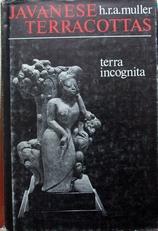 Javanese Terracottas,terra incognita.