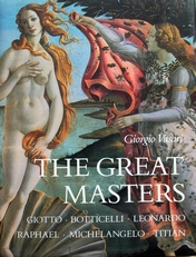 The great masters,Giotto,Botticelli, Raphael,Titian.