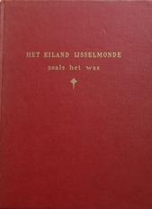 Het eiland IJsselmonde,zoals het vroeger was.