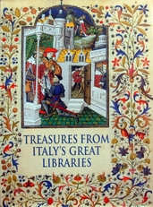 Treasures from Italy's great libraries.