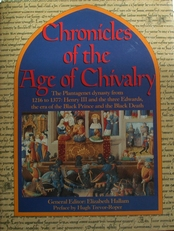Chonicles of the Age of Chivalry.