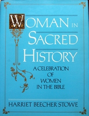 Woman in Sacred History,woman in the bible.