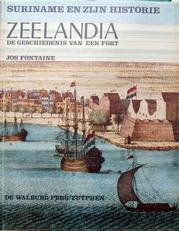 Zeelandia,geschiedenis van een fort.