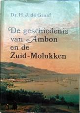 De geschiedenis van Ambon en de Zuid-Molukken.