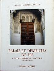 Palais et demeures de fes epoques Merinide et Saadienne.