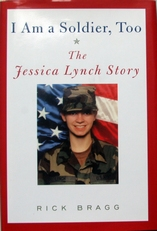 I am a soldier too,the Jassica Lynch story.