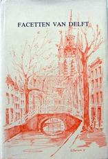 Facetten van Delft.