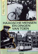 Haagsche mensen en dingen van toen.
