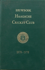 Eeuwboek Haagsche Cricket Club.