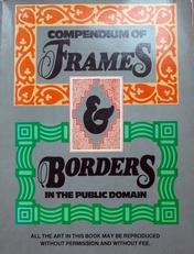 Compendium of frames & borders in the public domain.