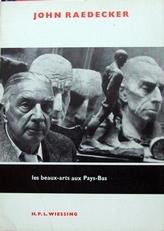 John Raedecker, Le beaux-arts aux Pays-Bas.