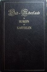 Oud-Nederland,overgeblevene Burgen en Kasteelen.