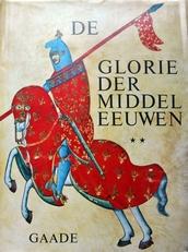 De glorie der middeleeuwen,deel 2.