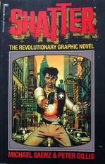 Shatter ,revolutionary graphic novel.