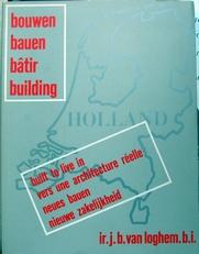 Bouwen,Bauen,Batir,Building- Holland.