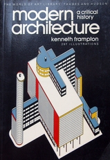 Modern Architecture,a critical history.