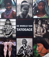 De wereld van tatoeage,een geillustreerde geschiedenis.