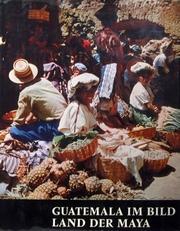 Guatemala im bild ,land der Maya.