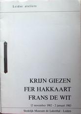 Krijn Giezen,Fer Hakkaart,Frans de Wit.