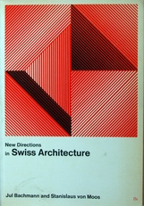 New directions in Swiss Architecture.