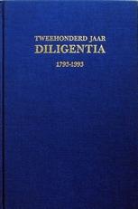 Tweehonderd jaar Diligentia, 1793-1993.