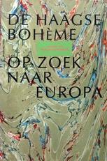 De Haagse boheme op zoek naar Europa.