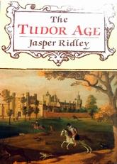 The Tudor Age.