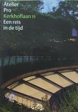 Atelier Pro,Kerkhoflaan 11,een reis in de tijd.