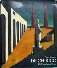 DE Chirico,the Methaphysical Period 1888-1919.