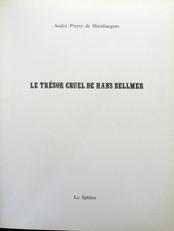 Le tresor cruel de Hans Bellmer.(Erotic drawings).