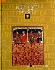 Heinrich der Lowe und seine Zeit