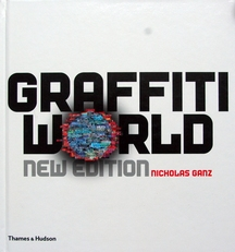 Graffiti World,street art from five continents,new edition.